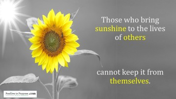 those who bring sunshine to others