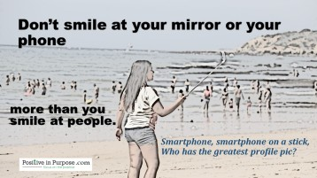 don't smile at phone more than people