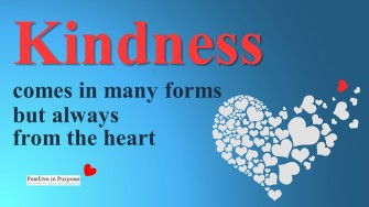 kindness comes from the heart