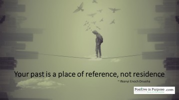your past is a place of reference